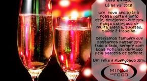 Um 2014 de saúde, prosperidade, sucesso e trabalho. Que as boas notícias tomem conta do novo ano!!!
