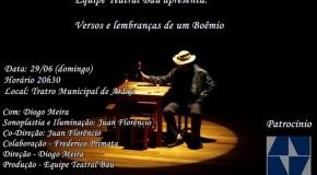 """Monólogo """"Versos e Lembranças de um Boêmio"""" será apresentado domingo, no Teatro Municipal"""