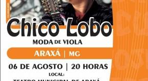 Chico Lobo se apresenta em Araxá nessa quarta feira