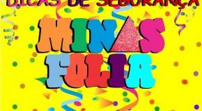 Vai curtir o Carnaval 2015? Então fique atento as dicas do Minas Folia