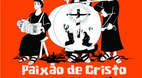 No ritmo de cordel, Grupo Fratelo realiza a Paixão de Cristo 2015