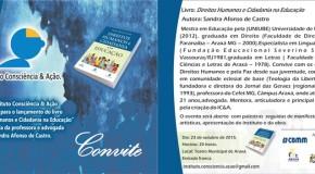Lançamento de livro e Instituto sugerem muita Consciência, Ação e Cidadania em Araxá