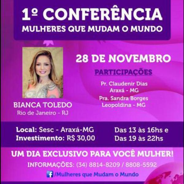 Conhecido Minas no Foco – Igreja evangélica promove Conferência Mulheres que  ZG37