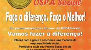 Ospa entrega medalhas para os melhores projetos sociais de Araxá