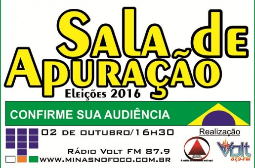 Minas no Foco e Volt FM realizam Sala de Apuração no próximo domingo