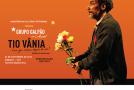 Grupo Galpão se apresenta sábado em Araxá com a peça Tio Vânia