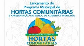 Programa de Hortas Comunitárias e Banco de Alimentos, serão apresentados nesta sexta em Patos de Minas