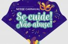 Estado lança campanha de prevenção contra uso e abuso de álcool, tabaco e outras drogas no Carnaval